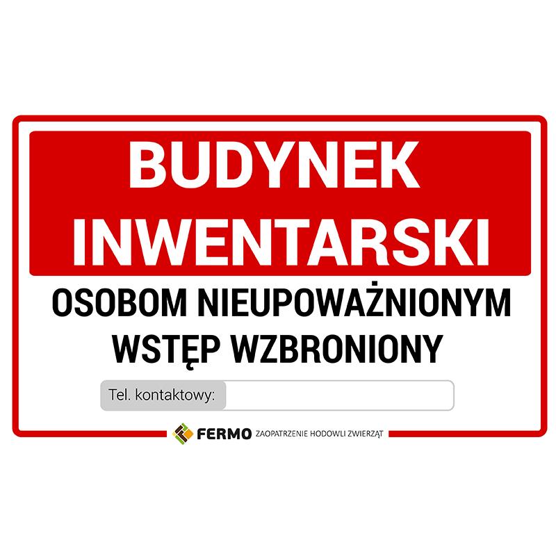 Tabliczka ostrzegawcza UWAGA BUDYNEK INWENTARSKI