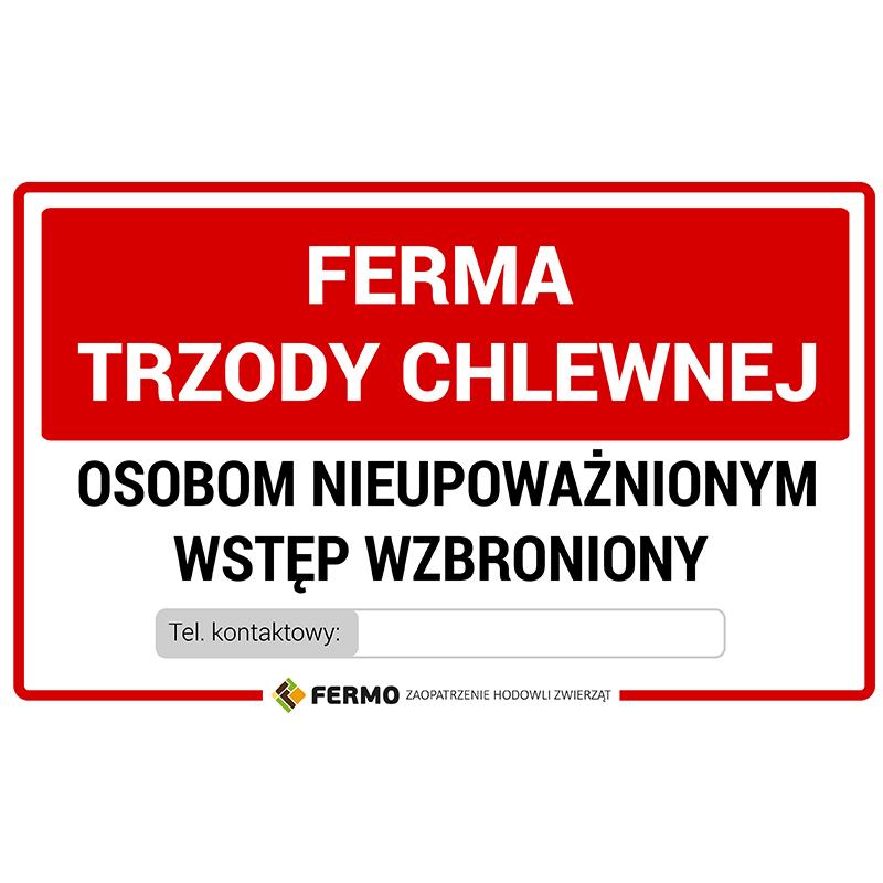 Tabliczka ostrzegawcza UWAGA FERMA TRZODY CHLEWNEJ